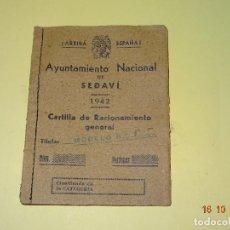 Coleccionismo Papel Varios: ANTIGUA CARTILLA DE RACIONAMIENTO GENERAL DEL AYUNTAMIENTO NACIONAL DE SEDAVÍ (VALENCIA) DE 1942. Lote 100629131