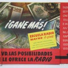 Coleccionismo Papel Varios: FOLLETO PUBLICITARIO DESPLEGABLE - ESCUELA RADIO MAYMÓ / RADIOTÉCNICO. ¡GANE MÁS! - AÑOS 50. Lote 101052175