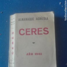 Coleccionismo Papel Varios: ALMANAQUE AGRÍCOLA CERES. Lote 102682087