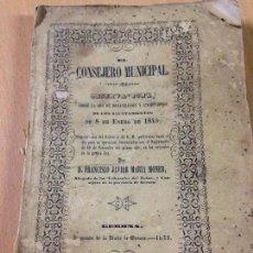 Coleccionismo Papel Varios: EL CONSEJERO MUNICIPAL LEY DE AYUNTAMIENTOS MARIA MONER GERONA 1849 S XIX. Lote 103151243