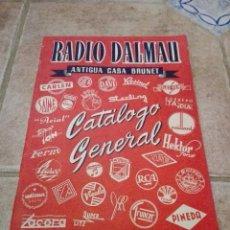 Coleccionismo Papel Varios: RADIO DALMAU. CASA BRUNET. CATÁLOGO GENERAL.. Lote 103321995