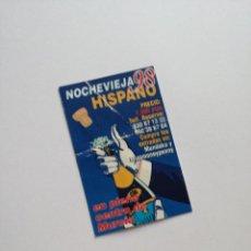 Coleccionismo Papel Varios: FLYER ENTRADA INVITACION - DISCOTECA HISPANO. Lote 103542171