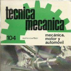 Coleccionismo Papel Varios: TÉCNICA MECÁNICA NOS. 104, 112, 113, 114, 115, 116, 117, 118. (EDICIONES CEAC, 1967-1968). Lote 104202931