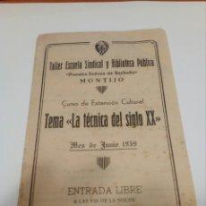 Coleccionismo Papel Varios: PROGRAMA ENTRADA LIBRE TEMA LA TECNICA DEL SIGLO XX. Lote 104277732