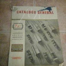 Coleccionismo Papel Varios: CATÁLOGO CENTRAL. ACCESORIOS, BOBINAS, AMPLIFICADORES, APARATOS. CAMBPELL.. Lote 104799695