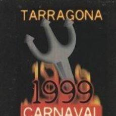 Coleccionismo Papel Varios: HOJA RECORTADA CARTEL PORTADA - CARNAVAL TARRAGONA 1999 - MEDIDAS : 7 X 11,50 CM.. Lote 105859987