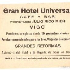 Coleccionismo Papel Varios: HOJA PUBLICITARIA GRAN HOTEL UNIVERSAL. VIGO. AÑOS 40. Lote 107083108