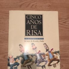Coleccionismo Papel Varios: CINCO AÑOS DE RISA 1.990-1.995. Lote 107319319