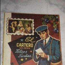 Coleccionismo Papel Varios: FELICITACION DE NAVIDAD EL CARTERO LES DESEA FELICES FIESTAS. AÑOS. Lote 108760903