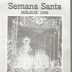 Coleccionismo Papel Varios: SEMANA SANTA DE MALAGA PROGRAMA DE ITINERARIOS DEL AÑO 1989, 4 PAGINAS. Lote 109412879