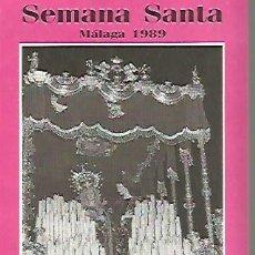 Coleccionismo Papel Varios: SEMANA SANTA DE MALAGA PROGRAMA DE ITINERARIOS DEL AÑO 1989, 8 PAGINAS. Lote 109412979