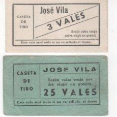 Coleccionismo Papel Varios: LOTE DE 4 VALES CASETA DE TIRO JOSÉ VILA : 3, 5, 20 Y 25 VALES. Lote 109546719