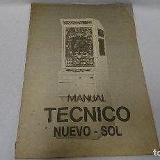 Coleccionismo Papel Varios: MANUAL TÉCNICO, NUEVO SOL, RECREATIVOS . Lote 110112159