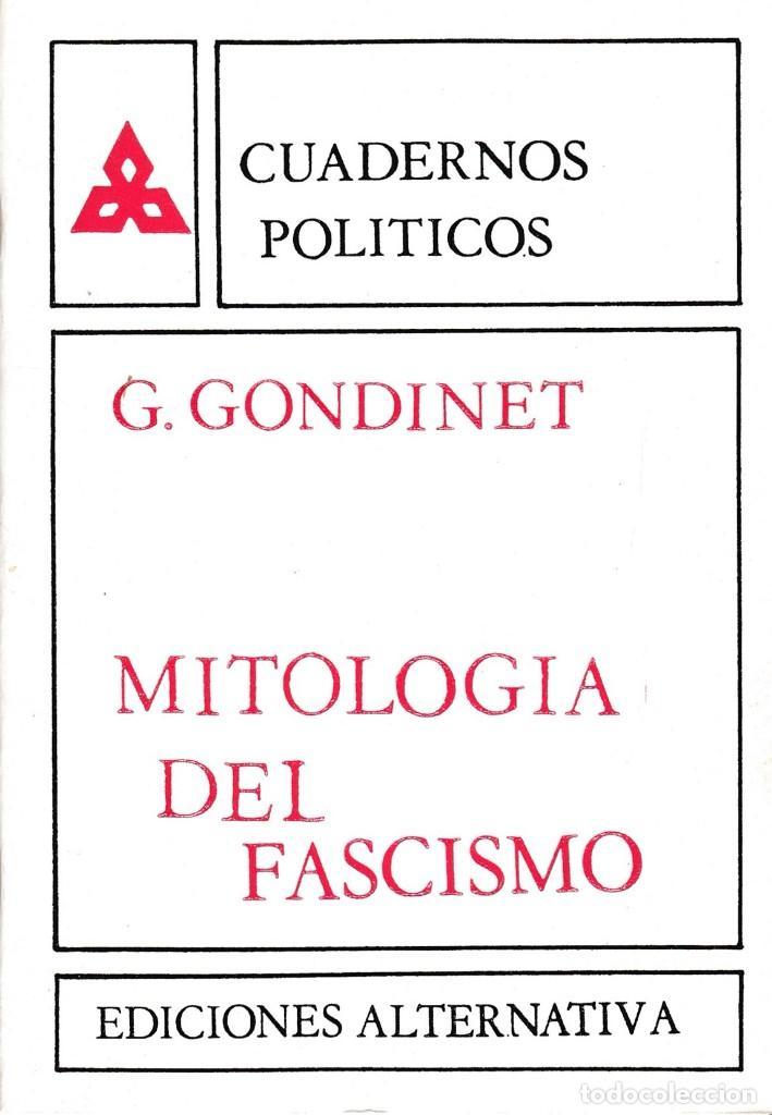 Mitología del fascismo, de georges gondinet. cu - Vendido en Venta ...