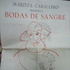 Coleccionismo Papel Varios: 1963 PROGRAMA BODAS DE SANGRE DE GARCÍA LORCA DIRECT. CAVALCANTI. Lote 110710275
