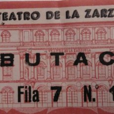 Altri oggetti di carta: ENTRADA TEATRO DE LA ZARZUELA. Lote 111288566