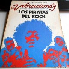 Coleccionismo Papel Varios: REVISTA VIBRACIONES N9 PIRATAS DEL ROCK ROCKANDROLL. Lote 111411651
