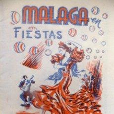 Coleccionismo Papel Varios: PORGRAMA FIESTAS MALAGA 1960 CON CORRIDA DE TOROS Y PUBLICIDAD. Lote 112837159