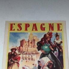 Coleccionismo Papel Varios: TRIPTICO PUBLICITARIO ESPAGNE. AÑOS 60 MADRID.PUBLICATIONS DE L'OFFICE NATIONAL ESPAGNOL DU TOURISME. Lote 113469323