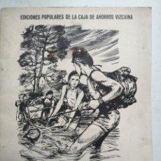 Coleccionismo Papel Varios: COMO ACTUAR EN LOS ACCIDENTES. 1962. EDICIONES POPULARES CAJA DE AHORROS VIZCAINA.. Lote 113890864