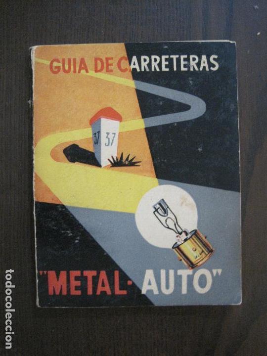 GUIA DE CARRETERAS - PUBLICIDAD METAL AUTO -VER FOTOS-(V-13.711) (Coleccionismo en Papel - Varios)