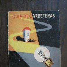 Coleccionismo Papel Varios: GUIA DE CARRETERAS - PUBLICIDAD METAL AUTO -VER FOTOS-(V-13.711). Lote 114213539