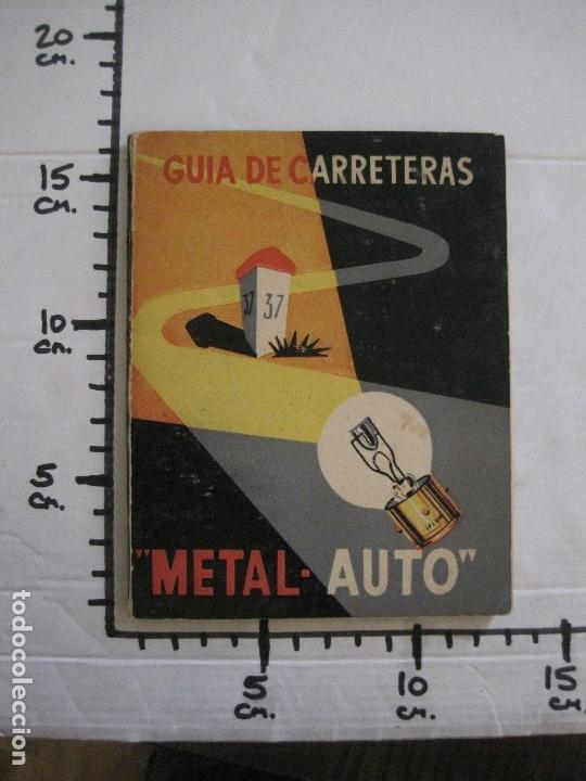 Coleccionismo Papel Varios: GUIA DE CARRETERAS - PUBLICIDAD METAL AUTO -VER FOTOS-(V-13.711) - Foto 11 - 114213539