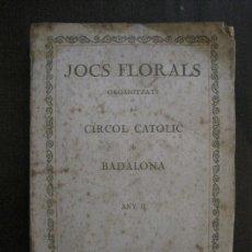 Coleccionismo Papel Varios: BADALONA - JOCS FLORALS ANY 1916 - CIRCOL CATOLIC -VER FOTOS-(V-13.714). Lote 114214415