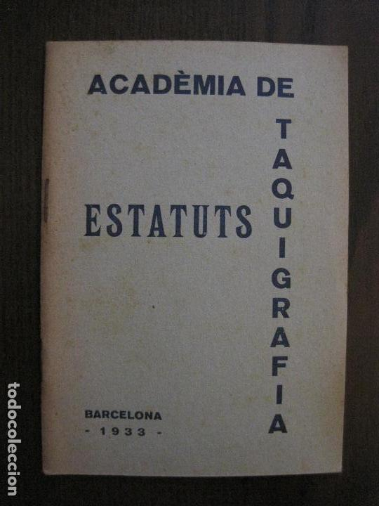 BARCELONA- ESTATUTS ACADEMIA DE TAQUIGRAFIA - ANY 1933 -VER FOTOS-(V-13.717) (Coleccionismo en Papel - Varios)