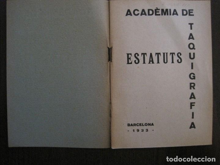 Coleccionismo Papel Varios: BARCELONA- ESTATUTS ACADEMIA DE TAQUIGRAFIA - ANY 1933 -VER FOTOS-(V-13.717) - Foto 3 - 114275587