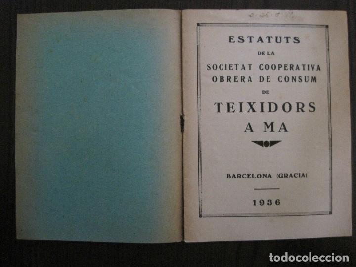 Coleccionismo Papel Varios: BARCELONA- ESTATUTS DE LA SOCIETAT COOPERATIVA OBRERA TEIXIDORS A MA -ANY 1936 -VER FOTOS-(V-13.719) - Foto 3 - 114276383