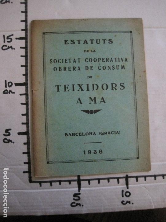 Coleccionismo Papel Varios: BARCELONA- ESTATUTS DE LA SOCIETAT COOPERATIVA OBRERA TEIXIDORS A MA -ANY 1936 -VER FOTOS-(V-13.719) - Foto 8 - 114276383