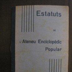 Coleccionismo Papel Varios: BARCELONA- ESTATUTS DE L'ATENEU ENCICLOPEDIC POPULAR - ANY 1934 -VER FOTOS-(V-13.720). Lote 114276679