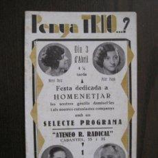 Coleccionismo Papel Varios: PENYA TRIO -PROGRAMA - ATENEO R. RADICAL -BARCELONA - ANYS 30 -VER FOTOS - (V-13.934). Lote 116361079