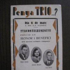 Coleccionismo Papel Varios: PENYA TRIO -PROGRAMA - ATENEO R. RADICAL -BARCELONA - ANYS 30 -VER FOTOS - (V-13.935). Lote 116361299