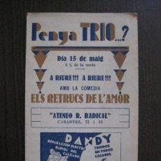 Coleccionismo Papel Varios: PENYA TRIO -PROGRAMA - ATENEO R. RADICAL -BARCELONA - ANYS 30 -VER FOTOS - (V-13.937). Lote 116361479