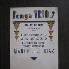 Coleccionismo Papel Varios: PENYA TRIO -PROGRAMA - ATENEO R. RADICAL -BARCELONA - ANYS 30 -VER FOTOS - (V-13.938). Lote 116361559