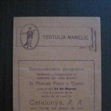 Coleccionismo Papel Varios: TERTULIA MANELIC -PROGRAMA -CATALUNYA A.A. -BARCELONA - ANYS 30 -VER FOTOS - (V-13.959). Lote 116368127