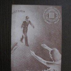 Coleccionismo Papel Varios: GUERRA CIVIL-CONSELLERIA SANITAT-GENERALITAT CATALUNYA-MENSAJE EUGENICO MUJER -VER FOTOS-(V-14.095). Lote 116616323
