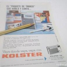 Coleccionismo Papel Varios: RECORTE PUBLICIDAD AÑOS 60 - TRANSISTOR KOLSTER. Lote 116810247
