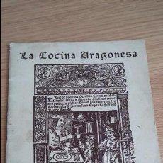 Coleccionismo Papel Varios: LA COCINA ARAGONESA, FOLLETO PRIMERA EXPOSICIÓN DE ARTE CULINARIO, SINDICATO DE HOSTELERÍA, 1955 . Lote 116997679