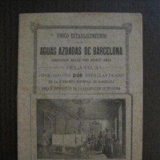 Coleccionismo Papel Varios: AGUAS AZOADAS - BARCELONA -VER FOTOS -(V-14.139). Lote 117767463