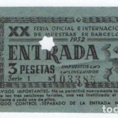 Coleccionismo Papel Varios: (ALB-TC-21) ENTRADA XX FERIA OFICIAL E INTERNACIONAL DE MUESTRAS EN BARCELONA 1952. Lote 118418935