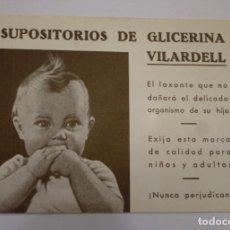 Coleccionismo Papel Varios: HOJA PUBLICITARIA FARMACIA SUPOSITORIOS DE GLICERINA VILARDELL. Lote 118429191