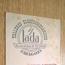 Coleccionismo Papel Varios: TALLERES LADA (ZARAGOZA) TARJETA PUBLICITARIA. Lote 118723047