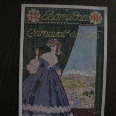 Coleccionismo Papel Varios: BARCELONA - CARNAVAL 1916 -MUCHAS FOTOGRAFIAS - CATALOGO -VER FOTOS-(V-14.388). Lote 119879543
