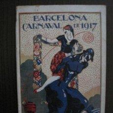 Coleccionismo Papel Varios: BARCELONA - CARNAVAL 1917 -MUCHAS FOTOGRAFIAS - CATALOGO -VER FOTOS-(V-14.389). Lote 119880287