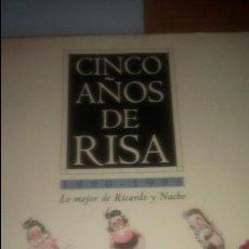 Coleccionismo Papel Varios: CINCO AÑOS DE RISA RICARDO Y NACHO (EL MUNDO). Lote 120262987