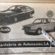 Coleccionismo Papel Varios: PUBLICIDAD AUTOMÓVIL VW GOLF Y AUDI COUPE DE 1982 SANTANDER. Lote 120294226