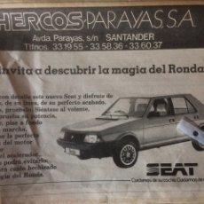 Coleccionismo Papel Varios: PUBLICIDAD AUTOMÓVIL SEAT RONDA DE 1982 SANTANDER. Lote 120294556